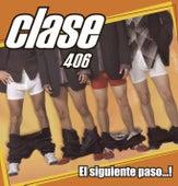 Clase 406 El Siguiente Paso... ! by Various Artists