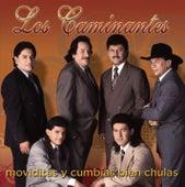 Moviditas Y Cumbias Bien Chulas by Los Caminantes