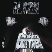 Al Cien by Los Grandes De Tijuana