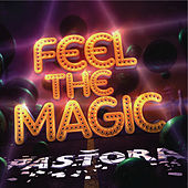 Feel The Magic by Pastora