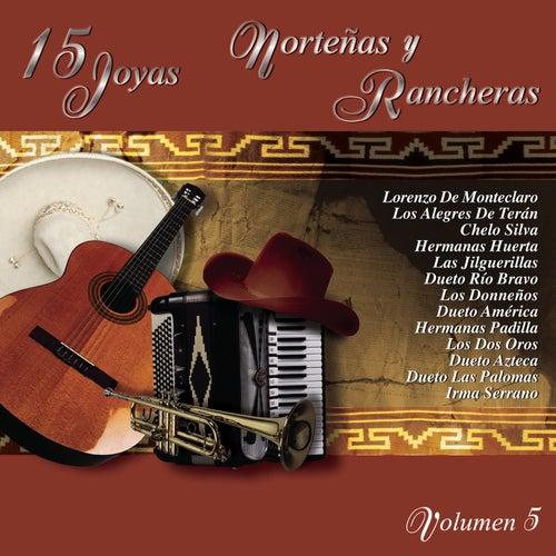 15 Joyas Norteñas Y Rancheras Vol.5 by Various Artists