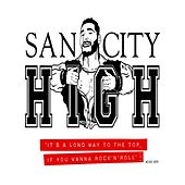 San City High Recommends Part 2. by Various Artists