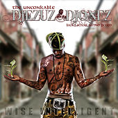 Wise Intelligent iz The UnConkable DJEZUZ DJONEZ by Various Artists