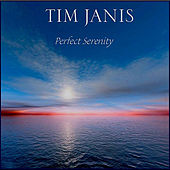 Perfect Serenity by Tim Janis