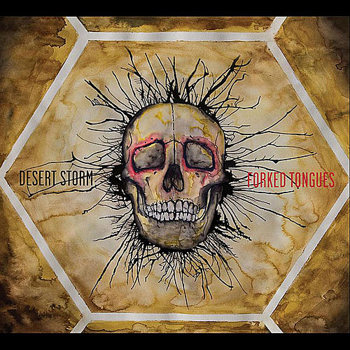 Forked Tongues by Desert Storm