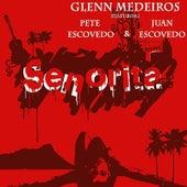 Senorita (feat. Pete Escovedo) by Glenn Medeiros
