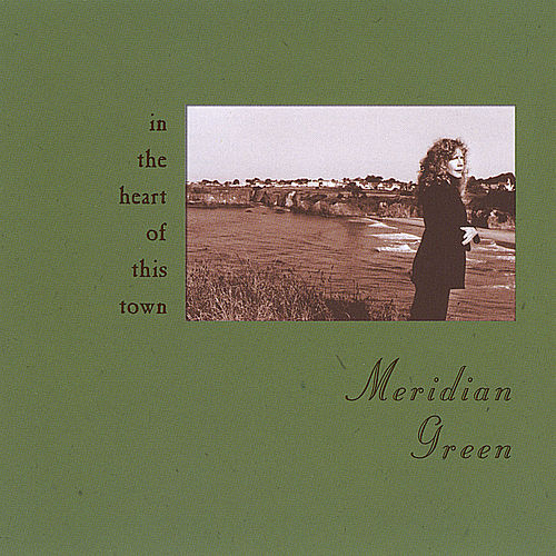In the Heart of This Town by Meridian Green