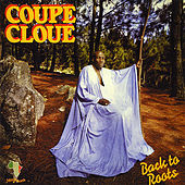 Back To Roots by Coupe Cloue