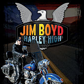 Harley High by Jim Boyd