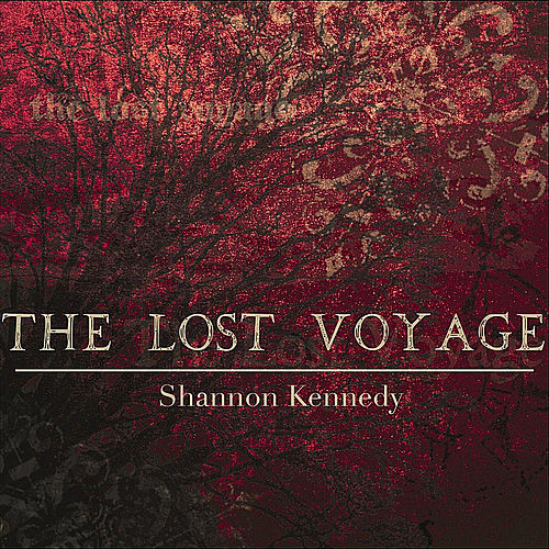 The Lost Voyage - Single by Shannon Kennedy