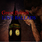 Great British Love Ballads by Wild Life