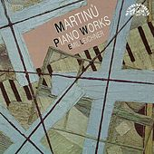 Martinu: Piano Works by Emil Leichner