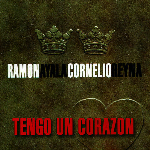 Tengo un Corazon by Ramon Ayala