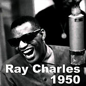 1950 by Ray Charles