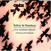 Safety In Numbers - 21st Century Redux - Featuring John Palumbo by Crack The Sky