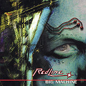 Big Machine by The RedLine