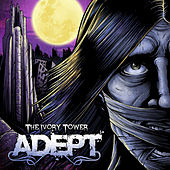 The Ivory Tower - Single by Adept (Metal)