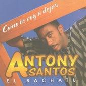 Como Te Voy A Dejar by Antony Santos