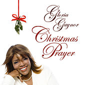 Christmas Prayer by Gloria Gaynor