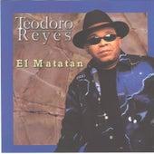 El Matatan by Teodoro Reyes