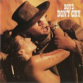 Boys Don't Cry by Boys Don't Cry