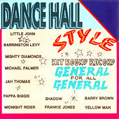 Dancehall Style- General For All General by Various Artists