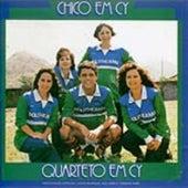 Chico Em Cy by Quarteto Em Cy