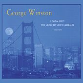 Linus & Lucy - The Music of Vince Guaraldi by George Winston