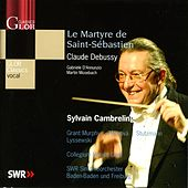 Debussy, C.: Le Martyre de St. Sebastien by Various Artists