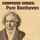 Composer Series: Pure Beethoven by London Philharmonic Orchestra