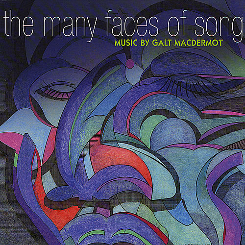 Many Faces of Song by Galt MacDermot