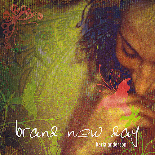 Brand New Day by Karla Anderson