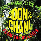 From The Hilltops by Don Chani