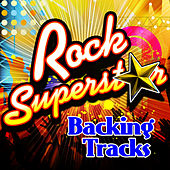 Rock Superstar Backing Tracks by The Rock Heroes