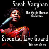Essential Live Guard '63 Sessions by Sarah Vaughan