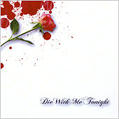 Die With Me Tonight by Die