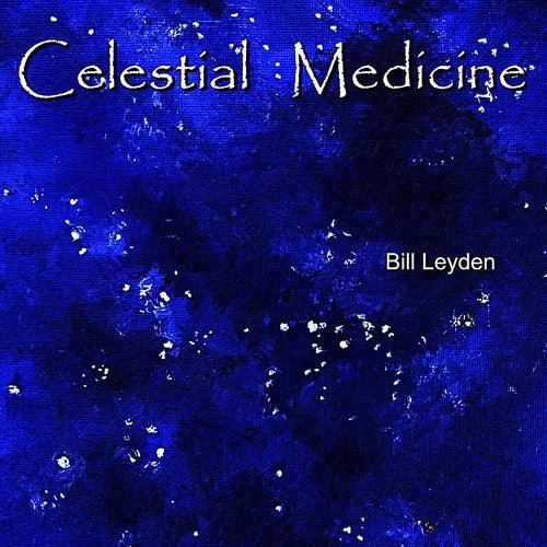Celestial Medicine by Bill Leyden (Memo)