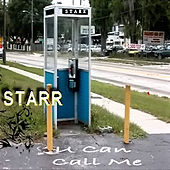 U Can Call Me by Starr