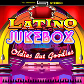Latino Jukebox - Oldies But Goodies by Various Artists