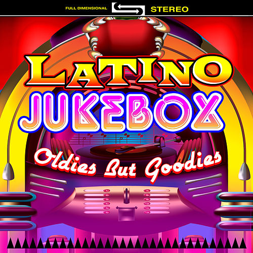 Latino Jukebox - Oldies But Goodies by Various Artists