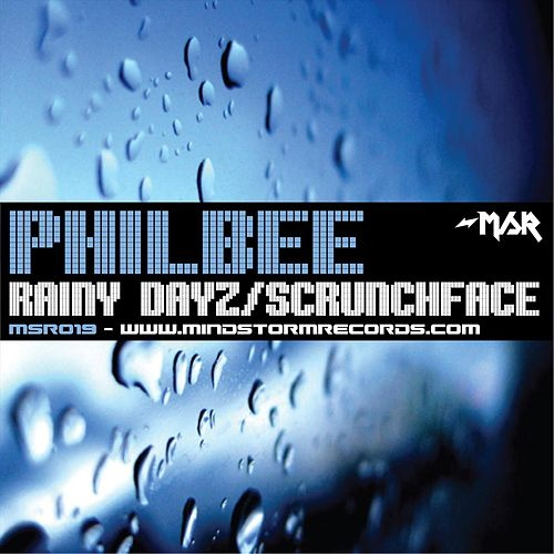 Rainy Dayz/Scrunchface by Phil Bee
