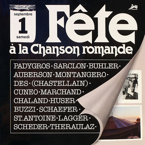 Fête A La Chanson Romande – Lausanne, 1er Septembre 1979 (Evasion) by Various Artists