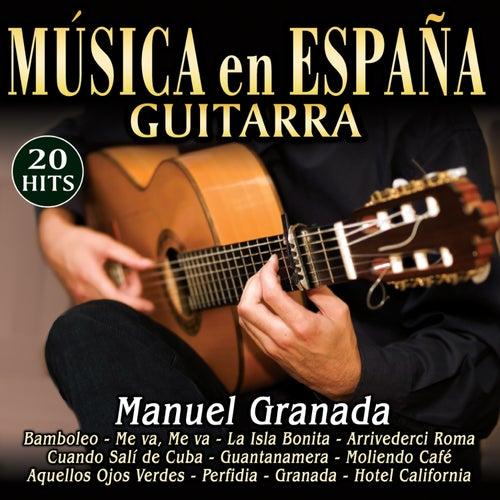 Guitarra. Música de España by Manuel Granada