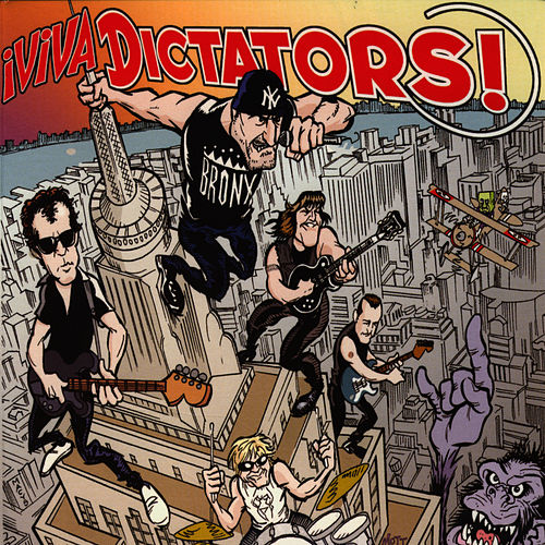 iViva Dictators! by The Dictators
