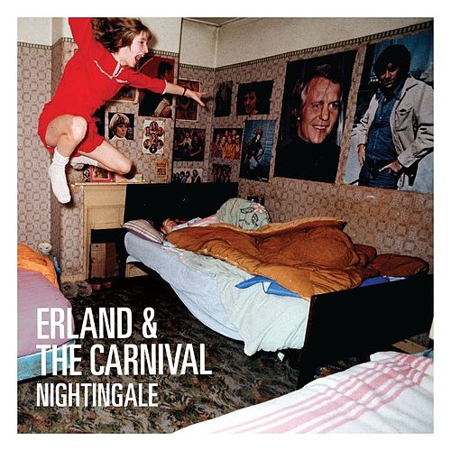 Nightingale by Erland & The Carnival
