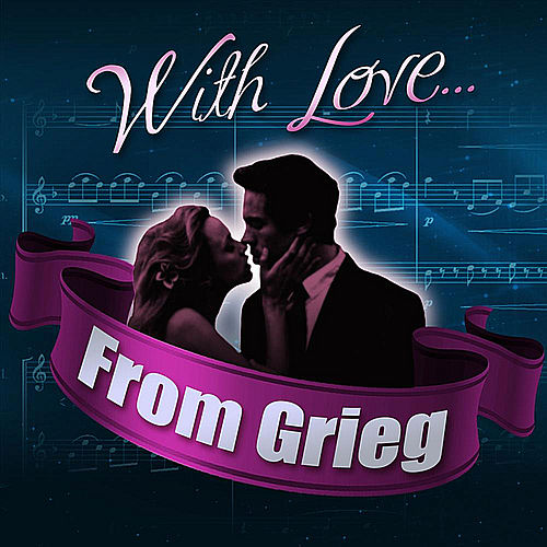 With Love... From Grieg by London Philharmonic Orchestra