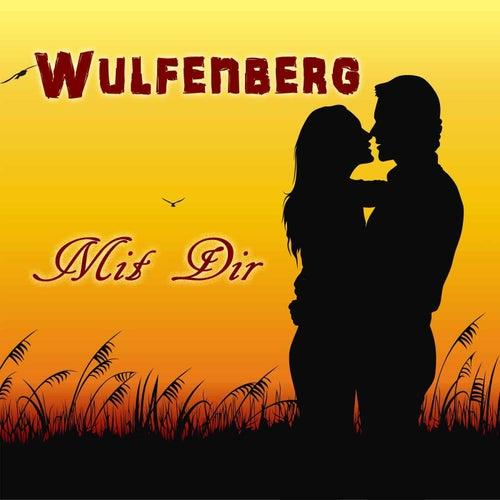 Mit Dir by Wulfenberg