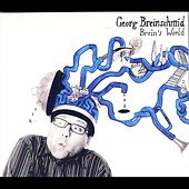 Brein´s World - Georg Breinschmid by Georg Breinschmid