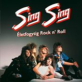 Összezárva '89/'99 - Életfogytig Rock 'n Roll by Sing-Sing