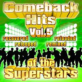 Comeback Hits Of The Superstars Vol. 5 by Various Artists